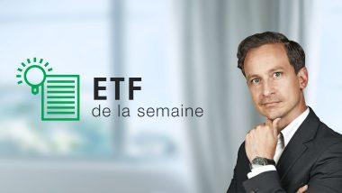 ETF de la semaine